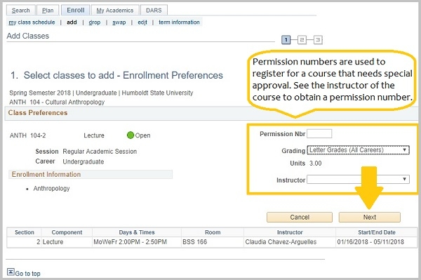enrollment preferences window. Permission numbers are used to register for a course that requires special approval. Contact the instructor of the course to obtain a permission number.