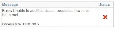 Error: Unable to add this class - requisites have not been met. Corequisite