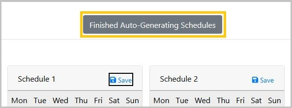 Finished Auto-Generating Schedules button