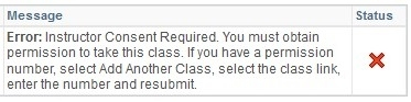 Message Error: Instructor Consent Required: You must obtain permission to take this class.